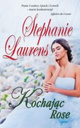 Kochając Rose Stephanie Laurens - ebook mobi, epub