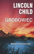 Grobowiec Lincoln Child - ebook mobi, epub