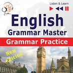 English Grammar Master: Grammar Practice. Upper-intermediate/Advanced Level: B2–C1 Dorota Guzik - audiobook mp3, pdf