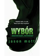 Wybór Jason Mott - ebook mobi, epub