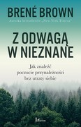 Z odwagą w nieznane Brené Brown - audiobook mp3