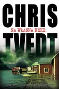 Na własną rękę Chris Tvedt - ebook mobi, epub