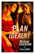 Plan idealny Michael Crichton - ebook mobi, epub