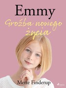 Emmy. Część 1 Mette Finderup - ebook epub, mobi
