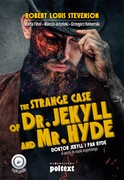 The Strange Case of Dr. Jekyll and Mr. Hyde. Doktor Jekyll i Pan Hyde w wersji do nauki angielskiego Robert Louis Stevenson - ebook mobi, epub