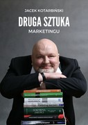 Druga sztuka marketingu Jacek Kotarbiński - ebook epub, mobi