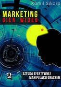 Marketing gier wideo Kamil Sikora - ebook pdf, epub, mobi