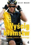 Wyścig kłamstw Juliet Macur - ebook mobi, epub