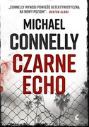 Czarne echo Michael Connelly - ebook mobi, epub