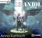 13 anioł Anna Kańtoch - audiobook mp3