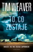 To, co zostaje Tim Weaver - ebook mobi, epub