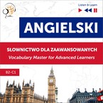 Angielski: Słownictwo dla zaawansowanych (English Vocabulary Master for Advanced Learners). Poziom B2–C1 Dominika Tkaczyk - audiobook pdf, mp3