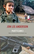 Partyzanci Jon Lee Anderson - ebook mobi, epub