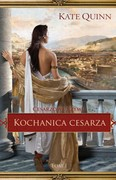 Kochanica cesarza Kate Quinn - ebook epub, mobi