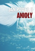 Anioły  Jan Paweł II - ebook pdf, mobi, epub