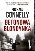 Betonowa blondynka Michael Connelly - ebook mobi, epub