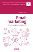 E-mail marketing Ewelina Koch - ebook pdf, mobi, epub