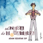 Od zera do bohatera Adam Szustak - audiobook mp3