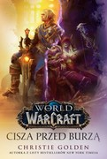 World of WarCraft: Cisza przed burzą Christie Golden - ebook mobi, epub