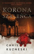 Korona szaleńca Chris Kuzneski - ebook epub, mobi