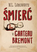 Śmierć w Château Bremont M.L. Longworth - ebook epub, mobi