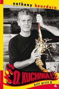O, kuchnia! Anthony Bourdain - ebook mobi, epub