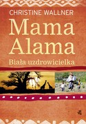 Mama Alama Christine Wallner - ebook epub, mobi