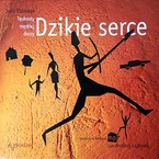 Dzikie serce John Eldredge - audiobook mp3