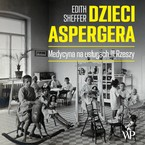 Dzieci Aspergera Edith Sheffer - audiobook mp3