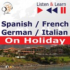 Spanish, French, German, Italian on Holiday Dorota Guzik - audiobook mp3, pdf