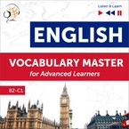 English: Vocabulary Master for Advanced Learners. Proficiency Level B2–C1 Dominika Tkaczyk - audiobook pdf, mp3