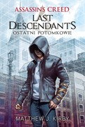 Assassin's Creed: Last Descendants. Część 1