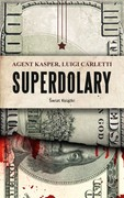 Superdolary Luigi Carletti - ebook mobi, epub