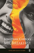 Mr. Breakfast Jonathan Carroll - ebook mobi, epub