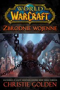 World of Warcraft: Zbrodnie wojenne Christie Golden - ebook mobi, epub