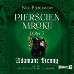 Pierścień Mroku. Tom 3 Nik Pierumow - audiobook mp3