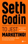 To jest marketing! Seth Godin - ebook mobi, epub