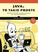 Java, to takie proste Bryson Payne - ebook epub, mobi