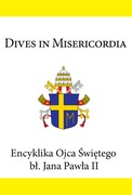 Dives in misericordia  Jan Paweł II - ebook epub, mobi