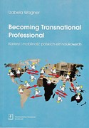 Becoming Transnational Professional Izabela Wagner - ebook pdf