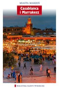 Casablanca i Marrakesz Gabriela Snaczke - ebook pdf