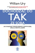 Dochodząc do tak ze sobą William Ury - ebook epub, mobi