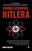 Bomba atomowa Hitlera Mark Walker - ebook mobi, epub