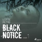 Black notice. Część 1 Lotte Petri - audiobook mp3
