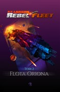 Rebel Fleet. Tom 2 B.V. Larson - ebook mobi, epub