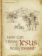 How Can I Know if Jesus Really Existed? - ebook epub, mobi