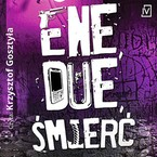 Ene, due, śmierć M. J. Arlidge - audiobook mp3