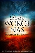Duchy wokół nas Michael H. Brown - ebook epub, mobi