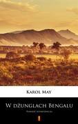 W dżunglach Bengalu Karol May - ebook epub, mobi