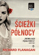 Ścieżki Północy Richard Flanagan - ebook mobi, epub